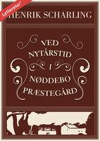 Ved nytårstid i Nøddebo Præstegård - Henrik Scharling