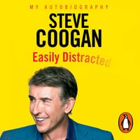 Easily Distracted - Steve Coogan