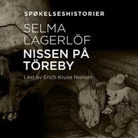 Nissen på Töreby - Selma Lagerlöf