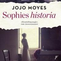 Sophies historia - Jojo Moyes