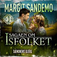 Isfolket 41 - Dæmonens bjerg - Margit Sandemo