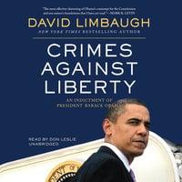 Crimes against Liberty - David Limbaugh