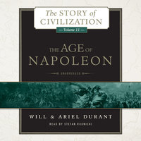 The Age of Napoleon - Will Durant,Ariel Durant