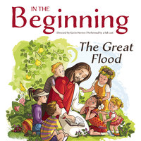 In the Beginning: The Great Flood - Kevin Herren