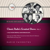Classic Radio's Greatest Shows, Vol. 2 - Hollywood 360