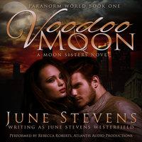 Voodoo Moon - June Stevens Westerfield