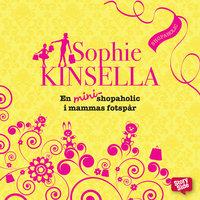 En mini-shopaholic i mammas fotspår - Sophie Kinsella