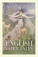 English Fairy Tales Volume 1 - Andrew Lang