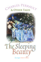 The Sleeping Beauty - Charles Perrault