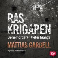 Raskrigaren - Mattias Gardell