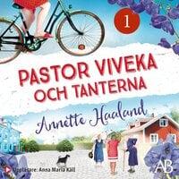 Pastor Viveka och tanterna - Annette Haaland