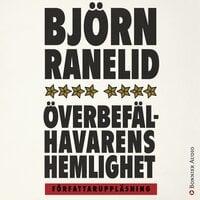 Överbefälhavarens hemlighet - Björn Ranelid