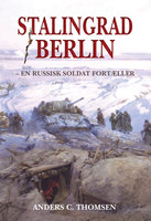 Stalingrad/Berlin - Anders C. Thomsen