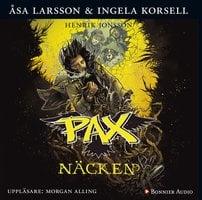 PAX. Näcken - Åsa Larsson, Ingela Korsell