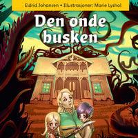 Den onde busken - Eldrid Johansen