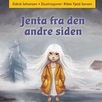 Jenta fra den andre siden - Eldrid Johansen