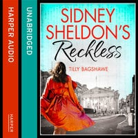 Sidney Sheldon's Reckless - Sidney Sheldon, Tilly Bagshawe