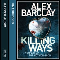 Killing Ways - Alex Barclay