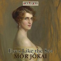 Eyes Like the Sea - Mór Jókai
