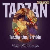 Tarzan the Terrible - Edgar Rice Burroughs