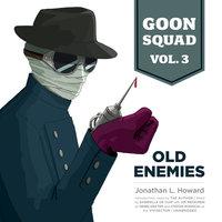 Goon Squad, Vol. 3 - Jonathan L. Howard