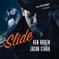 Slide - Ken Bruen,Jason Starr