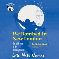 We Bombed in New London - Brian Gari