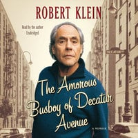 The Amorous Busboy of Decatur Avenue - Robert Klein