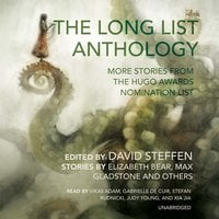 The Long List Anthology - Elizabeth Bear, Max Gladstone, David Steffen, others