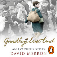 Goodbye East End - David Merron