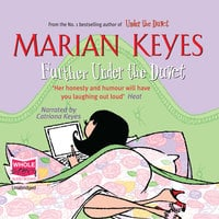 Further Under the Duvet - Marian Keyes