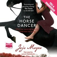 The Horse Dancer - Jojo Moyes
