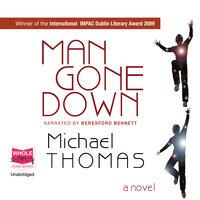 Man Gone Down - Michael Thomas