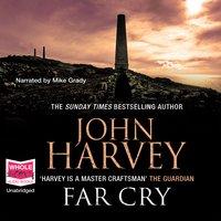 Far Cry - John Harvey