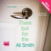 There But For The - Ali Smith
