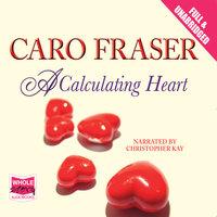 A Calculating Heart - Caro Fraser