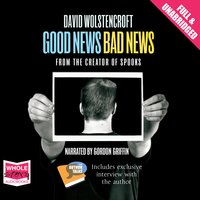Good News, Bad News - David Wolstencroft