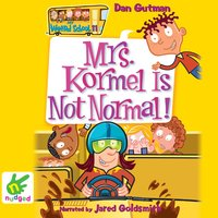 Mrs Kormel is Not Normal - Dan Gutman