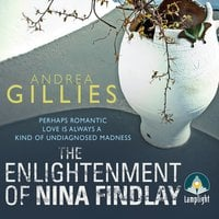 The Enlightenment of Nina Findlay - Andrea Gillies