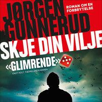 Skje din vilje - Jørgen Gunnerud