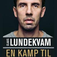 En kamp til - Thomas Karlsen, Claus Lundekvam
