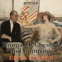 Emma McChesney and Company - Edna Ferber
