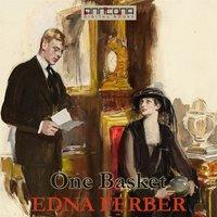 One Basket - Edna Ferber