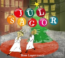 Julsagor - Rose Lagercrantz