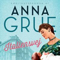 Italiensvej - Anna Grue