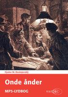 Onde ånder - Fjodor M. Dostojevskij