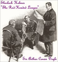 Sherlock Holmes - The Red-Headed League - Sir Arthur Conan Doyle