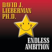 Endless Ambition - David J. Lieberman