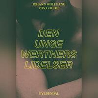 Den unge Werthers lidelser - J.W. von Goethe