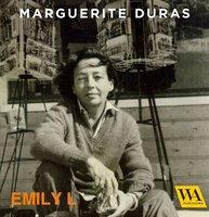 Emily L. - Marguerite Duras